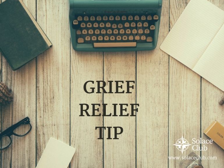 Grief Relief Tip