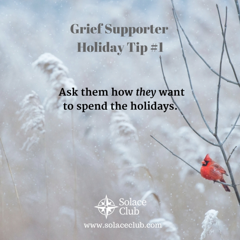 Grief Supporter Holiday Tip 1