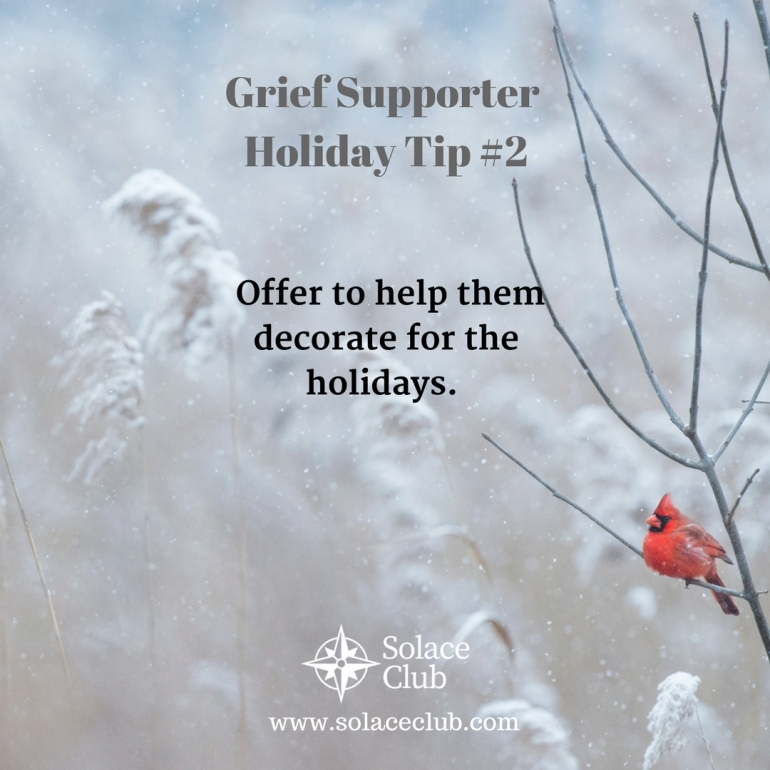 Grief Supporter Holiday Tip 2