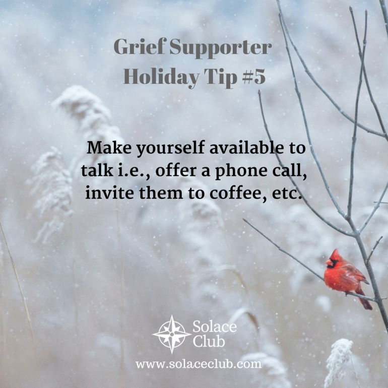 Grief Supporter Holiday Tip 5